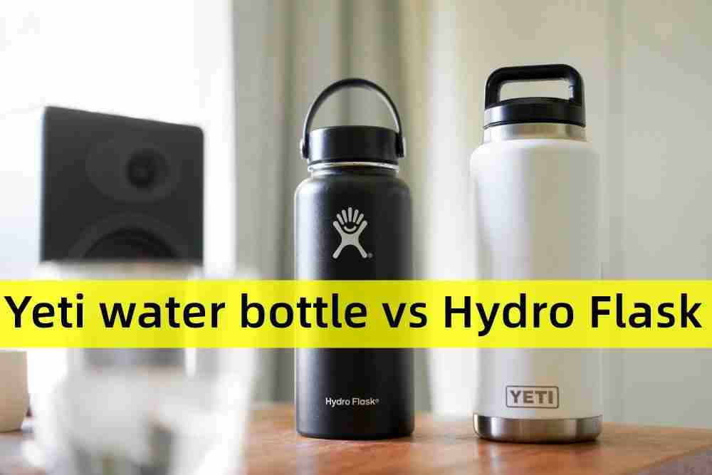 hydro flask vs yeti, which is better?